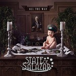State of Salazar, All The Way