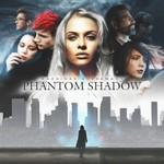 Machinae Supremacy, Phantom Shadow