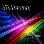 7th Heaven, Spectrum
