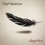 Matt Andersen, Weightless