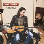 Mike Tramp, Museum