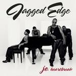 Jagged Edge, J.E. Heartbreak