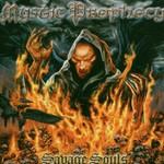 Mystic Prophecy, Savage Souls