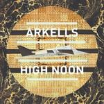Arkells, High Noon