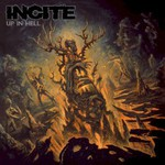 Incite, Up in Hell