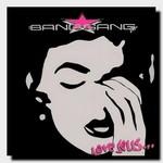The Bang Gang, Love Sells...