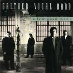 Gaither Vocal Band, A Few Good Men
