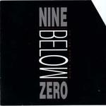 Nine Below Zero, On The Road Again