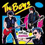 The Boys, Punk Rock Menopause