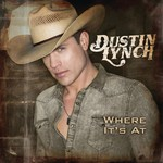Dustin Lynch, Where It's At