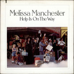 Melissa Manchester, Help Is On the Way