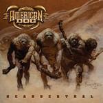 American Dog, Neanderthal