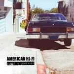 American Hi-Fi, Blood & Lemonade