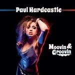 Paul Hardcastle, Movin & Groovin