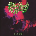 Pulled Apart By Horses, Blood