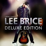Lee Brice, I Don't Dance