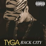 Tyga, Rack City