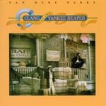 Van Dyke Parks, Clang of the Yankee Reaper