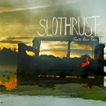 Slothrust, Feels Your Pain