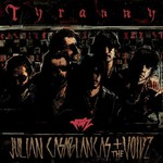 Julian Casablancas + The Voidz, Tyranny