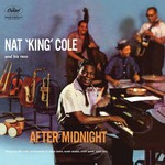 Nat King Cole, After Midnight
