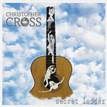 Christopher Cross, Secret Ladder