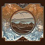 Lonely the Brave, The Day's War