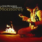 The Jimi Hendrix Experience, Live at Monterey