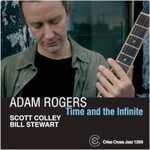 Adam Rogers, Time and the Infinite