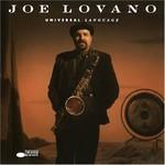 Joe Lovano, Universal Language
