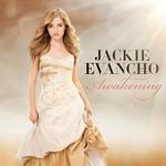 Jackie Evancho, Awakening