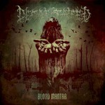 Decapitated, Blood Mantra