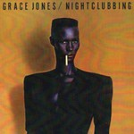 Grace Jones, Nightclubbing (Deluxe Edition)