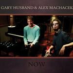 Gary Husband & Alex Machacek, Now