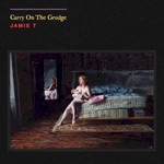 Jamie T, Carry on the Grudge