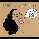 Millie Jackson, Not for Church Folk! mp3