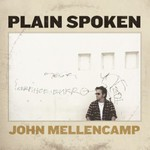John Mellencamp, Plain Spoken