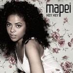 Mapei, Hey Hey