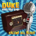 The Duke Robillard Band, Calling All Blues! mp3