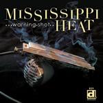 Mississippi Heat, Warning Shot