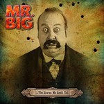 Mr. Big, ...The Stories We Could Tell