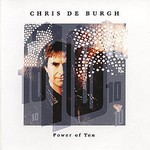 Chris de Burgh, Power of Ten