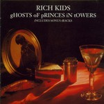 Rich Kids, Ghosts of Princes in Towers