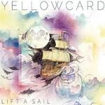 Yellowcard, Lift a Sail