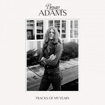 Bryan Adams, Tracks of My Years mp3