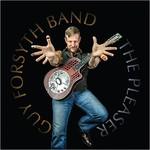 Guy Forsyth Band, The Pleaser