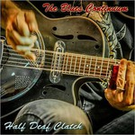 Half Deaf Clatch, The Blues Continuum