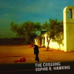 Sophie B. Hawkins, The Crossing