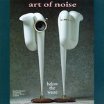Art of Noise, Below the Waste mp3