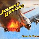 Johnny Hunkins, Down In Flames mp3